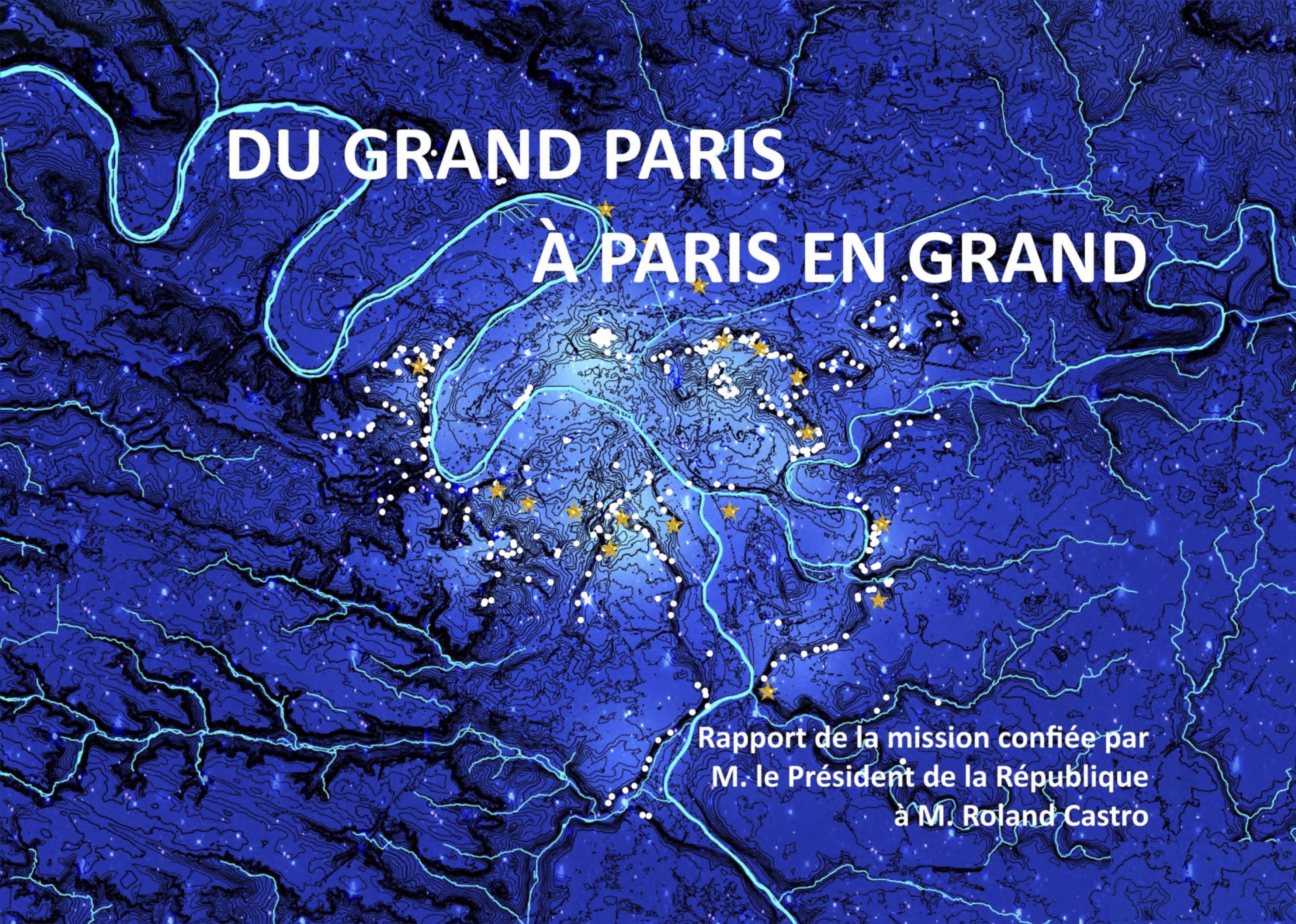 « Du Grand Paris, à Paris en grand »