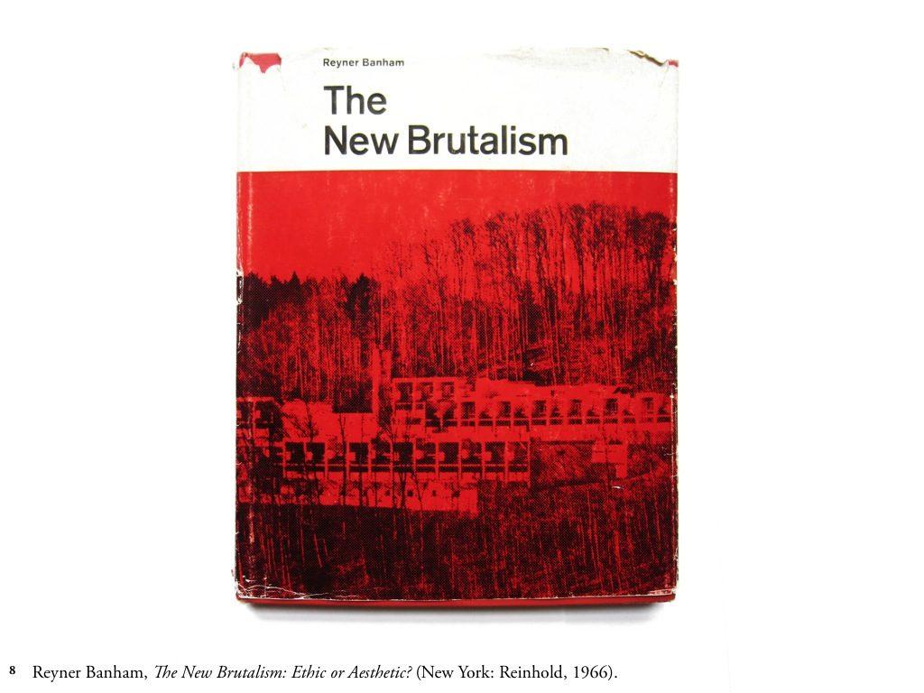 brutalisme reyner banham new brutalism